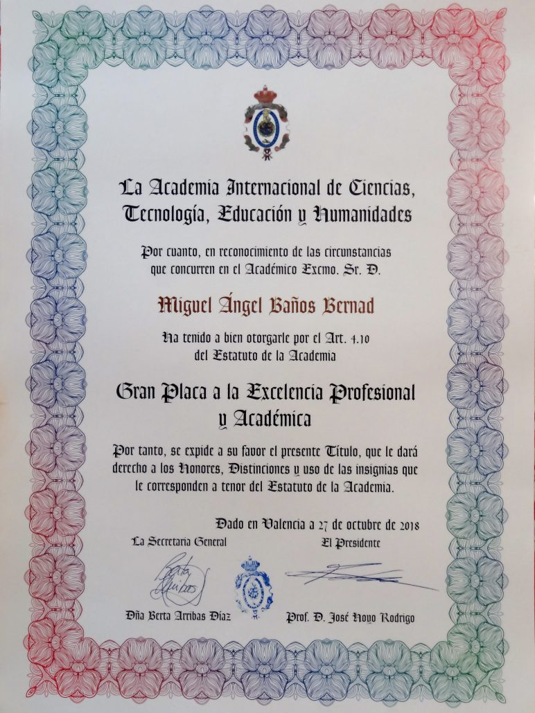 L'Acadèmia Internacional de Ciències atorga a D. Miguel Angel Baños Bernad la Gran Placa a l'Excel·lència Acadèmica i Professional.
